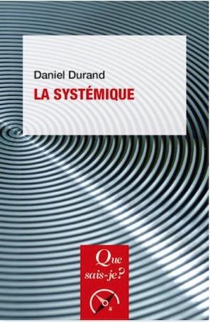 La systémique, Daniel Durand